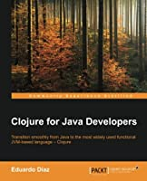 Clojure for Java Developers Front Cover