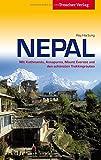 Nepal: Mit Kathmandu, Annapurna, Mount Everest und den schönsten Trekkingrouten (Trescher-Reihe Reisen)