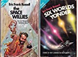 The Space Willies / Six Worlds Yonder (Ace Double, 77785) (0441777856) by Eric Frank Russell