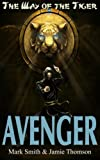 img - for Avenger! (Way of the Tiger) (Volume 1) book / textbook / text book