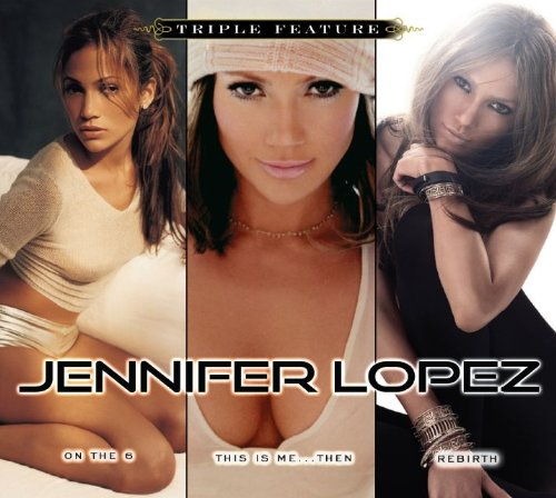Jennifer Lopez - Triple Feature - Zortam Music