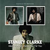 MODERN MAN, I WANNA PLAY FOR YOU by Stanley Clarke (2010-05-11)