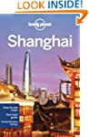 Lonely Planet Shanghai 6th Ed.: 6th E...