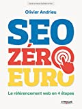SEO z�ro euro: Le r�f�rencement web en 4 �tapes