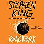 Roadwork | Stephen King