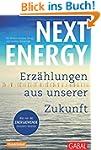 Next Energy: Erz�hlungen aus unserer...