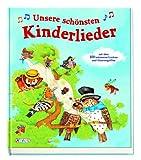 Unsere schönsten Kinderlieder: mit über 100 bekannten Liedern mit Noten