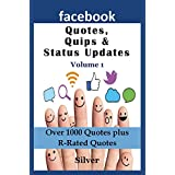 Facebook Quotes, Quips & Status Updates