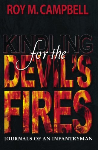 Kindling For The Devil's Fires