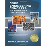 Core Engineering Concepts for Students and Professionals ~ Michael R. Lindeburg