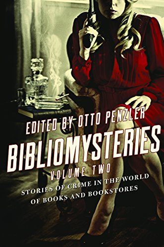Book Cover: Bibliomysteries: Stories of Crime in the World of Books and Bookstores