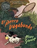 The Stray Dog (Spanish edition): El perro vagabundo (0060522747) by Simont, Marc