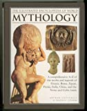 The Illustrated Encyclopedia of World Mythology