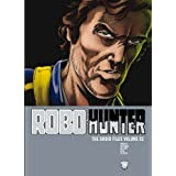 Robo-Hunter: The Droid Files v 2by John Wagner