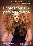Adobe Photoshop CC para fotógrafos / Adobe Photoshop CC for Photographers