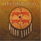 The Lakota Way 2009 Wall Calendar