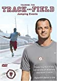 Training for Track and Field: Jumping Events featuring Coach Rod Tiffin