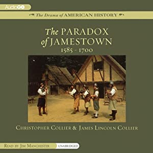 The Paradox of Jamestown: 1585-1700 | [Christopher Collier, James Lincoln Collier]