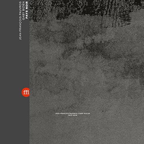 JEAN-FRANCOIS & GABY BIZIEN PAUVROS - Pays Noir (LP Vinyl)