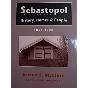 Amazon.com: Sebastopol, California History, Homes, and People ...