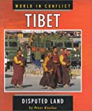 img - for Tibet: Disputed Land (World in Conflict) by Peter Kizilos (2000-09-03) book / textbook / text book