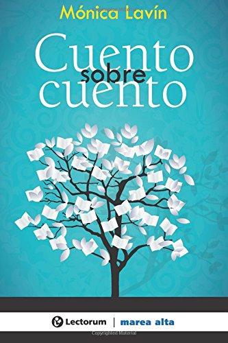 Cuento sobre cuento (Spanish Edition)