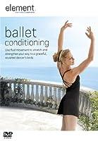 Element - Ballet Conditioning