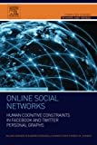 img - for Online Social Networks: Human Cognitive Constraints in Facebook and Twitter Personal Graphs (Computer Science Reviews and Trends) by Valerio Arnaboldi (2015-10-13) book / textbook / text book