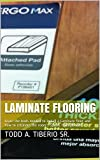 Laminate Flooring: Learn the tools needed to install a Laminate floor and how to estimate the rooms square footage cost.