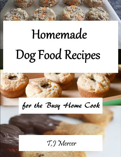 Homemade Dog Food For The Busy Home Cook