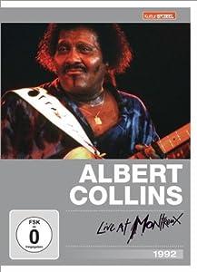 Albert Collins - Live at Montreux 1982 (Kulturspiegel Edition)