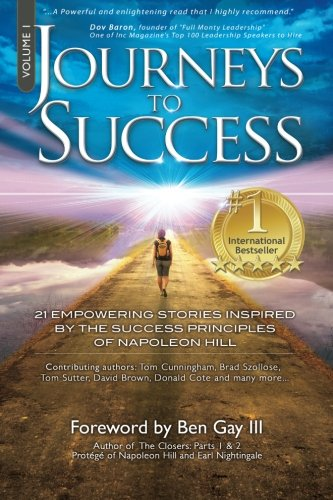 journeys-to-success-21-empowering-stories-inspired-by-the-success-principles-of-napoleon-hill-volume