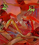 Clemente: A Retrospective (Guggenheim Museum Publications)