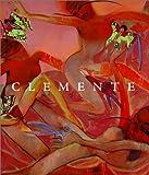 Clemente: A Retrospective (Guggenheim Museum Publications)