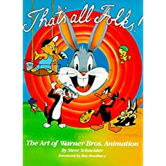 That's All Folks: The Art of Warner Bros. Animation (Owl Books)