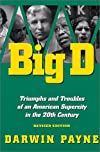 Big D : Triumphs and Troubles of an American Supercity in the 20th Century