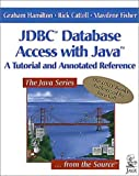 Jdbc Database Access With Java: A Tutorial and Annotated Reference (Java Series)