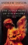 The Judgement of Strangers (The Roth Trilogy) (000710510X) by Taylor, Andrew