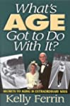 What's Age Got To Do With It?: Secret...