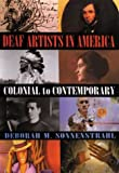 Deaf Artists in America: Colonial to Contemporary