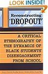 Reconstructing 'Dropout': A Critical...