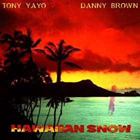 Hawaiian Snow [Explicit]