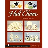 Hall China (A Schiffer Book for Collectors)
