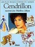 echange, troc Charles Perrault - Cendrillon - Raconté par Marlène Jobert (1 livre + 1 cassette)