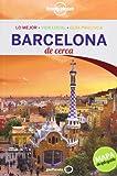 Barcelona De Cerca 3 (Guías De cerca Lonely Planet)
