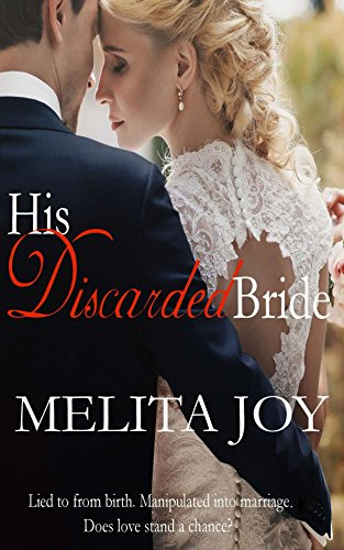His Discarded Bride by Melita Joy