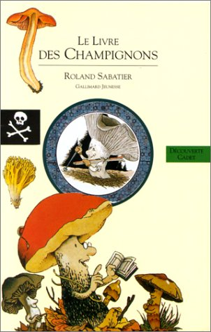Le Livre des champignons