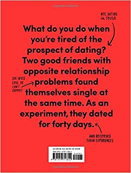 40 days of dating an experiment 40 days of dating: an experiment by jessica walsh, 9781419713842, available at book depository with free delivery worldwide.