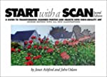 Start with a Scan: a Guide to Transfo...