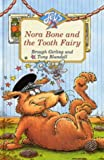 img - for Nora Bone and the Tooth Fairy (Jets) book / textbook / text book